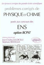 Problemes Corriges De Physique Et Chimie Concours Ens Option Bcpst 1992-1997 - Intérieur - Format classique