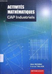 Activités mathématiques ; 2de et terminale ; cap industriels - Couverture - Format classique