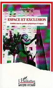 Espace Et Exclusion - Intérieur - Format classique