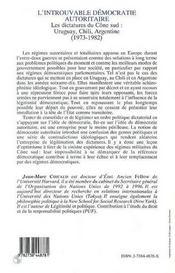 L'introuvable démocratie autoritaire ; les dictatures du cône sud ; uruguay, chili, argentine (1973-1982) - 4ème de couverture - Format classique
