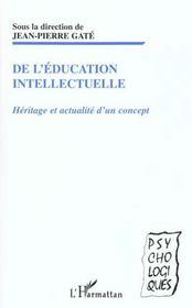 De L'Education Intellectuelle ; Heritage Et Actualite D'Un Concept - Intérieur - Format classique