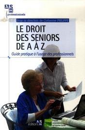 Le droit des seniors de a a z - Intérieur - Format classique