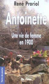 Antoinette Une Vie De Femme En 1900 (Ae) - Intérieur - Format classique