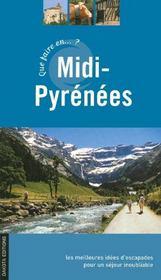 Que faire en Midi-Pyrénées ? - Intérieur - Format classique
