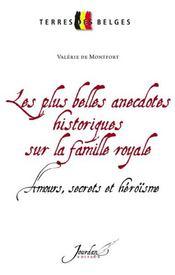 Les Plus Belles Anecdotes Historiques Sur La Famille Royale - Intérieur - Format classique