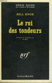 Le Roi Des Tondeurs. Collection : Serie Noire N° 1317 - Couverture - Format classique
