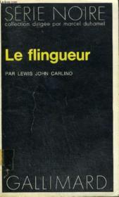 Collection : Serie Noire N° 1624 Le Flingueur - Couverture - Format classique