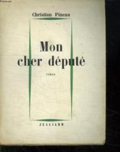 Mon Cher Depute. - Couverture - Format classique