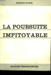 La Poursuite Impitoyable. - Couverture - Format classique