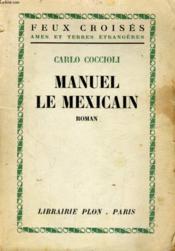 Manuel Le Mexicain - Couverture - Format classique