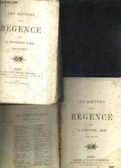 Les Soupers De La Regence - En Deux Tomes - Tome 1 + Tome 2. - Couverture - Format classique