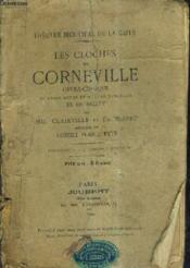 Les Cloches De Corneville Opera Comique En Trois Actes Et Quatre Tableaux Et Un Ballet - 51e Edition. - Couverture - Format classique