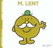 Monsieur Lent - Intérieur - Format classique