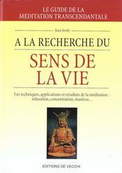 A La Recherche Du Sens Et De La Vie - Intérieur - Format classique