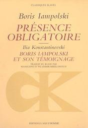 Presence Obligatoire - Intérieur - Format classique