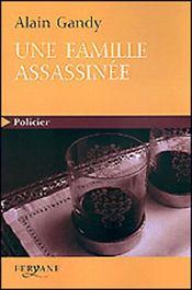 Une famille assassinée - Intérieur - Format classique
