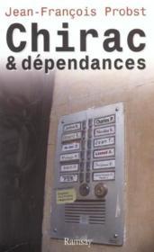Chirac et dependances - Couverture - Format classique