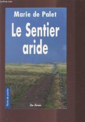 Sentier aride (le) - Couverture - Format classique