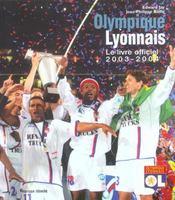 Olympique lyonnais le livre officiel 2003-2004 - Intérieur - Format classique
