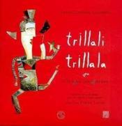 Trillali Trillala Ou La Langue Des Oiseaux - Couverture - Format classique