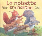 Noisette enchantee (la) - Intérieur - Format classique