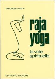 Raja yoga ; la voie spirituelle - Couverture - Format classique