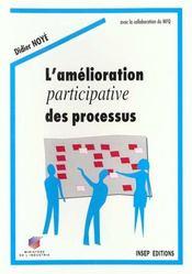 L'Amelioration Participative Des Processus - Intérieur - Format classique