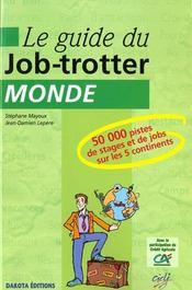 Guide job trotter monde - Intérieur - Format classique