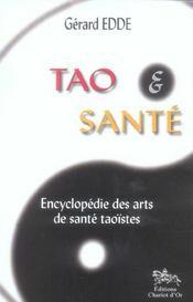 Tao et santé ; encyclopédie des arts de santé taoïstes - Intérieur - Format classique