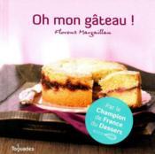 Oh mon gâteau ! - Couverture - Format classique