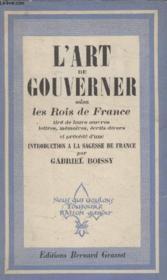 Lart De Gouverner Selon Les Rois De France. - Couverture - Format classique