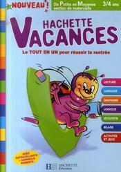 Hachette Vacances ; De Petite En Moyenne Section De Maternelle ; 3/4 Ans - Intérieur - Format classique