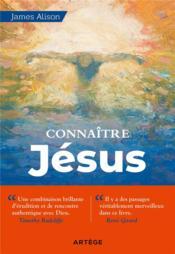 Connaître Jésus - Couverture - Format classique