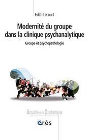 Modernité du groupe dans la clinique psychiatrique - Intérieur - Format classique
