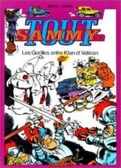 Tout Sammy t.6 ; les Gorilles entre Klan et Vatican - Couverture - Format classique