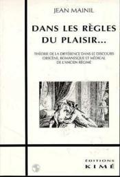 Dans les règles du plaisir - Couverture - Format classique