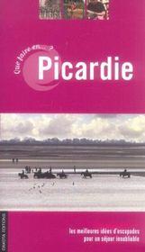 Que Faire En Picardie (edition 2005) - Intérieur - Format classique