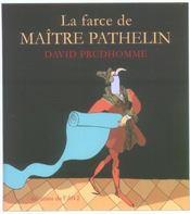 La farce de maitre pathelin. - Intérieur - Format classique