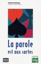 La parole est aux cartes les mains vous content leur histoire - Couverture - Format classique