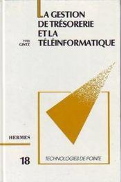 Gestion de tresorerie et teleinformatique technologie de pointe 18 - Couverture - Format classique