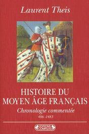 Histoire du moyen-age francais - Intérieur - Format classique