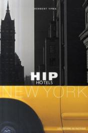 Hip hotels New York - Couverture - Format classique