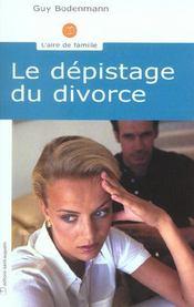 Le dépistage du divorce - Intérieur - Format classique