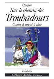 Sur Le Chemin Des Troubadours - Couverture - Format classique