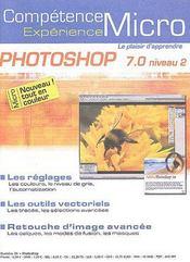 Competence Micro ; Photoshop 7 ; Niveau 2 - Couverture - Format classique
