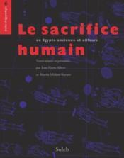 Le sacrifice humain en Egypte ancienne et ailleurs - Couverture - Format classique