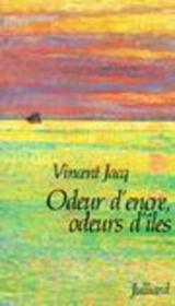 Odeur D'Encre, Odeurs D'Iles - Couverture - Format classique