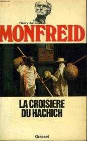 La Croisiere Du Hachich. - Couverture - Format classique