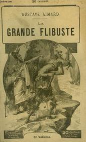 La Grande Flibuste. Tome 5. - Couverture - Format classique