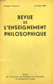 REVUE DE L'ENSEIGNEMENT PHILOSOPHIQUE, 8e ANNEE, N° 5, JUIN-JUILLET 1958 - Couverture - Format classique